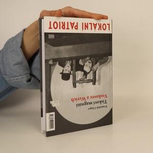 antikvární kniha Tiskoví magnáti Voskovec a Werich. Vest pocket revue. Lokální patriot. (2 díla v jednom svazku), 2008