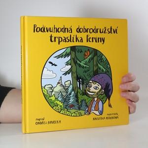 náhled knihy - Podivuhodná dobrodružství trpaslíka Feriny (s podpisem autora)