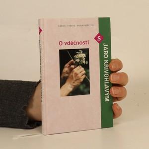 náhled knihy - O vděčnosti s Jaro Křivohlavým