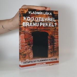náhled knihy - Kdo otevřel bránu pekel? Vstupte do tajemného podzemí