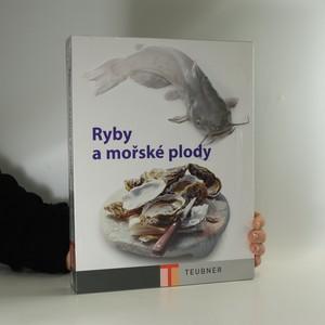 náhled knihy - Ryby a mořské plody (v původní folii)