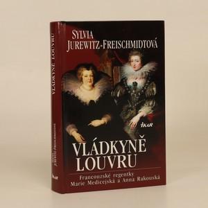 náhled knihy - Vládkyně Louvru