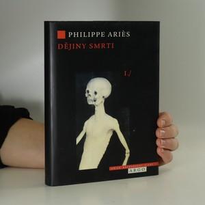 náhled knihy - Dějiny smrti. 1. díl, Doba ležících