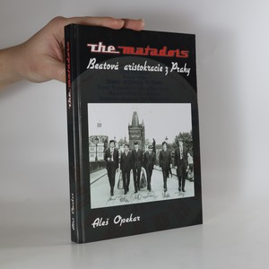 náhled knihy - The Matadors - beatová aristokracie z Prahy (včetně CD)