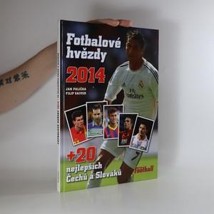 náhled knihy - Fotbalové hvězdy 2014