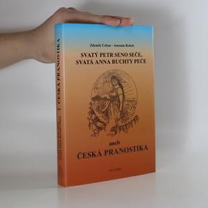 náhled knihy - Svatý Petr seno seče, svatá Anna buchty peče, aneb, Česká pranostika