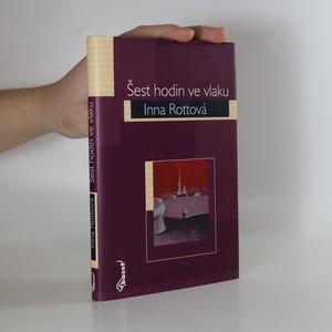 náhled knihy - Šest hodin ve vlaku