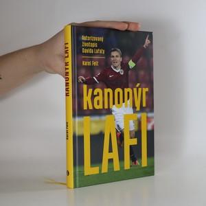 náhled knihy - Kanonýr Lafi : autorizovaný životopis Davida Lafaty (+ podpisová karta)