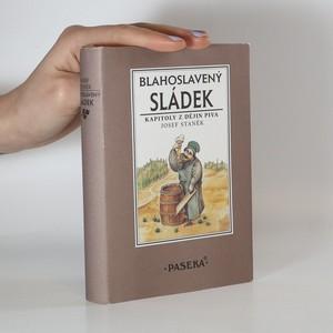 náhled knihy - Blahoslavený sládek. Kapitoly z dějin piva