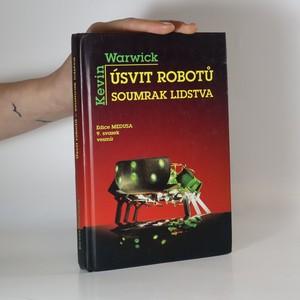 náhled knihy - Úsvit robotů. Soumrak lidstva