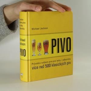 náhled knihy - Pivo : průvodce světem piva pro laiky i odborníky