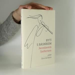náhled knihy - Bytí s básníkem Jaroslavem Seifertem