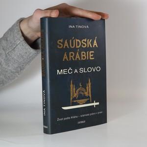 náhled knihy - Saúdská Arábie. Meč a slovo