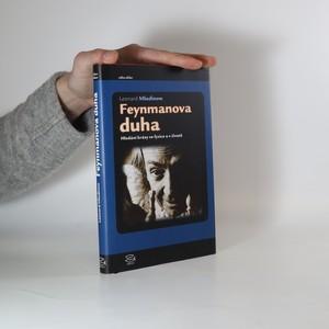 náhled knihy - Feynmanova duha : hledání krásy ve fyzice a v životě