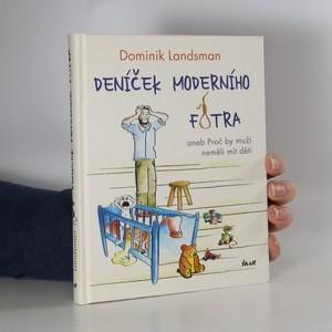 náhled knihy - Deníček moderního fotra, aneb, Proč by muži neměli mít děti