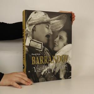 náhled knihy - Barrandov. I, Vzestup k výšinám