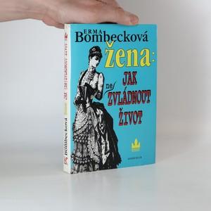 náhled knihy - Žena: jak (ne)zvládnout život (rozpadlá vazba)