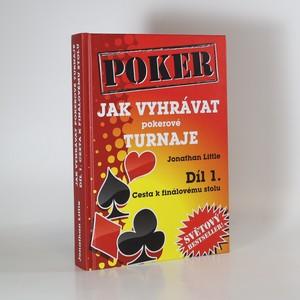 náhled knihy - Jak vyhrávat pokerové turnaje. Díl 1.