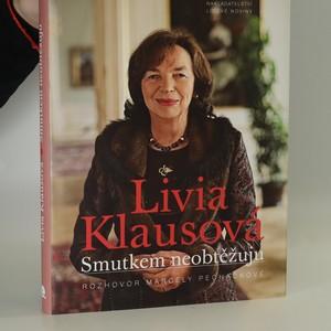 náhled knihy - Livia Klausová : smutkem neobtěžuju