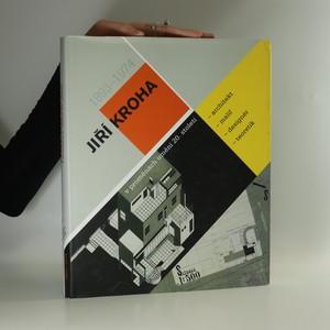 náhled knihy - Jiří Kroha v proměnách umění 20. století