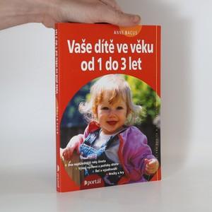 náhled knihy - Vaše dítě ve věku od 1 do 3 let