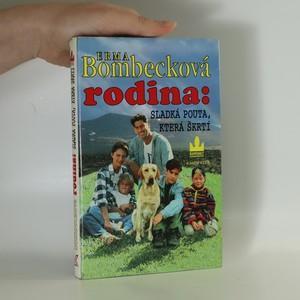 náhled knihy - Rodina: sladká pouta, která škrtí