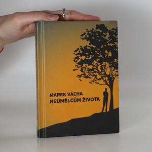náhled knihy - Neumělcům života