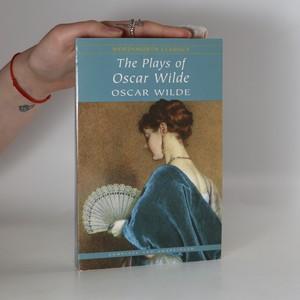 náhled knihy - The Plays of Oscar Wilde