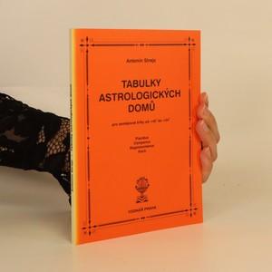 náhled knihy - Tabulky astrologických domů. Pro zeměpisné šířky od +45° do +54°. Placidus, Campanus, Regiomontanus, Koch