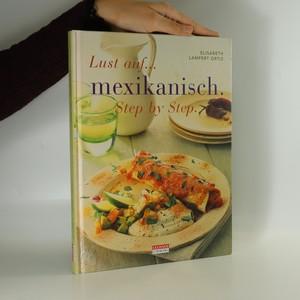 náhled knihy - Lust auf... mexikanisch. Step by step