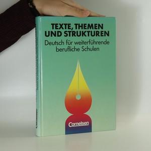 náhled knihy - Texte, Themen und Strukturen. Deutsch für weiterführende berufliche Schulen