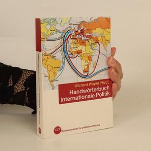 náhled knihy - Handwörterbuch. Internationale Politik
