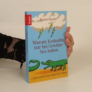 náhled knihy - Warum Krokodile nur bei Gewitter Sex haben