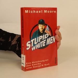 náhled knihy - Stupid White Men (německy)