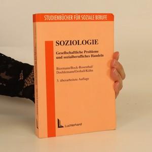 náhled knihy - Soziologie. Gesellschaftliche Probleme und sozialberufliches Handeln