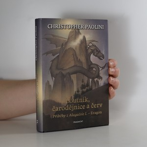 náhled knihy - Poutník, čarodějnice a červ : příběhy z Alagaësie I. - Eragon
