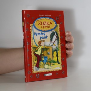 náhled knihy - Zuzka a poníci. Vysněný poník