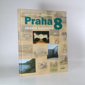 náhled knihy - Praha 8 známá neznámá