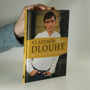 náhled knihy - Vladimír Dlouhý : muž v hlučné samotě