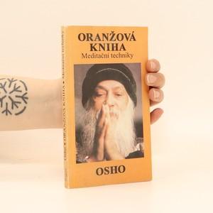 náhled knihy - Oranžová kniha : Meditační techniky