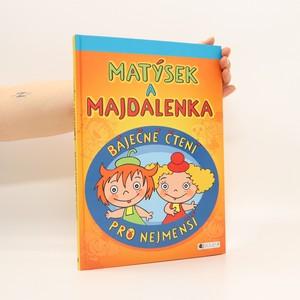 náhled knihy - Matýsek a Majdalenka