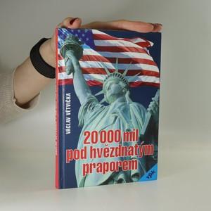 náhled knihy - 20 000 mil pod hvězdnatým praporem