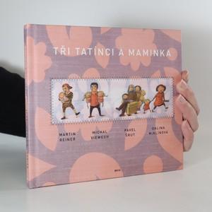 náhled knihy - Tři tatínci a maminka