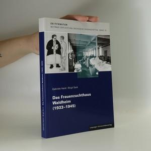 náhled knihy - Das Frauenzuchthaus Waldheim (1933-1945)
