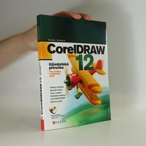 náhled knihy - CorelDRAW 12 : uživatelská příručka (včetně CD)