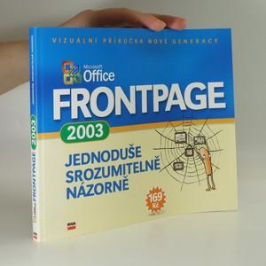 náhled knihy - Microsoft Office FrontPage 2003 : jednoduše, srozumitelně, názorně