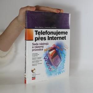 náhled knihy - Telefonujeme přes internet : sada programů a názorný průvodce.
