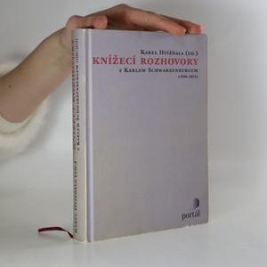 náhled knihy - Knížecí rozhovory s Karlem Schwarzenbergem (1990-2012)