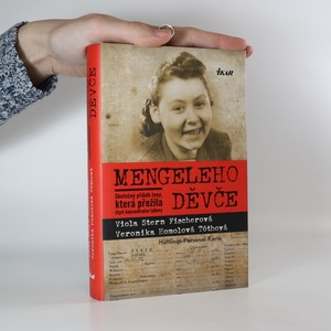 náhled knihy - Mengeleho děvče : skutečný příběh ženy, která přežila čtyři koncentrační tábory