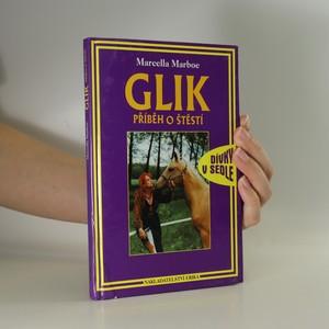 náhled knihy - Glik. Příběh o štěstí